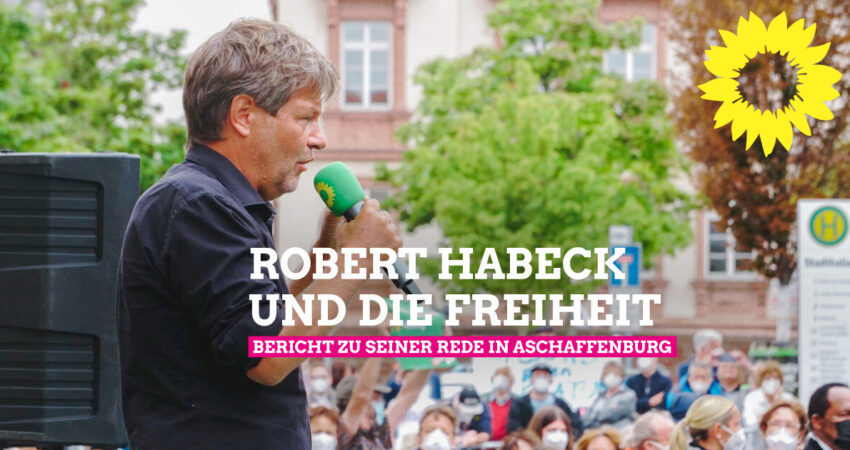 Robert Habeck und die Freiheit